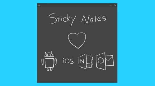 Официально: Sticky Notes придёт на Android, iOS и в OneNote